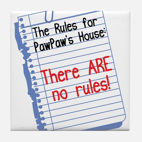 No Rules at PawPaw's House Tile Coaster