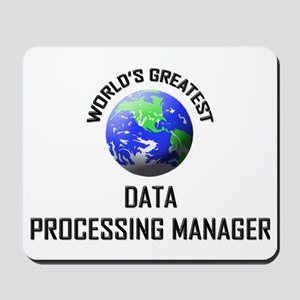 World's Greatest DATA PROCESSING MANAGER Mousepad