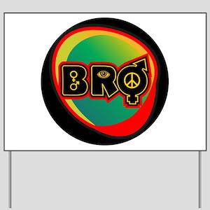 Bro Logo Yard Sign