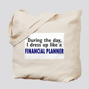 Dress Up Like A Financial Planner Tote Bag