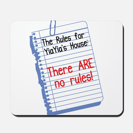 No Rules at YiaYia's House Mousepad