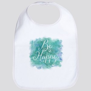 Be Happy Watercolor Inspirational Quote Bib