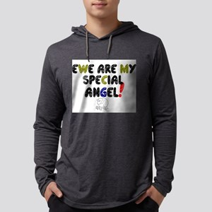 YEW ARE MY SPECIAL ANGEL! Long Sleeve T-Shirt