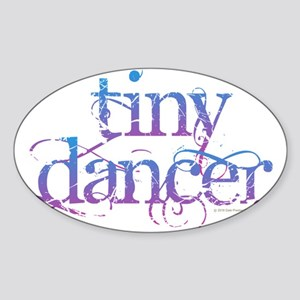 Tiny Dancer Sticker