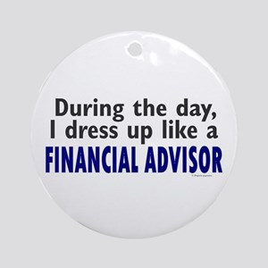 Dress Up Like A Financial Advisor Ornament (Round)