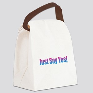 Just Say Yes! Canvas Lunch Bag