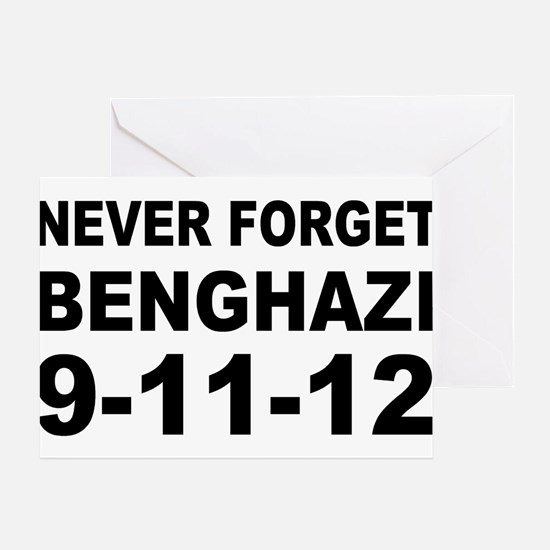 Benghazi Never Forget Greeting Card