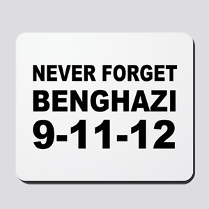 Benghazi Never Forget Mousepad