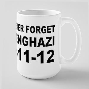 Benghazi Never Forget Large Mug