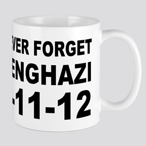 Benghazi Never Forget Mug