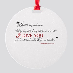 Last Words Outlander Round Ornament