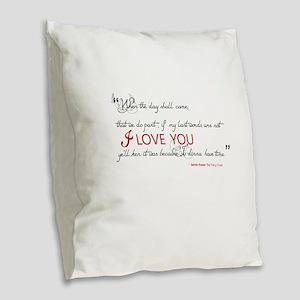 Last Words Outlander Burlap Throw Pillow