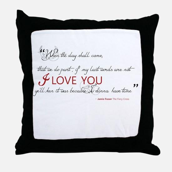 Last Words Outlander Throw Pillow