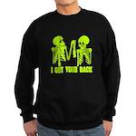 I Got Your Back Sweatshirt