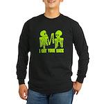I Got Your Back Long Sleeve T-Shirt