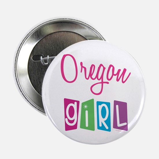 """OREGON GIRL! 2.25"""" Button (10 pack)"""