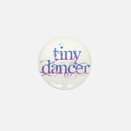 Tiny Dancer Mini Button
