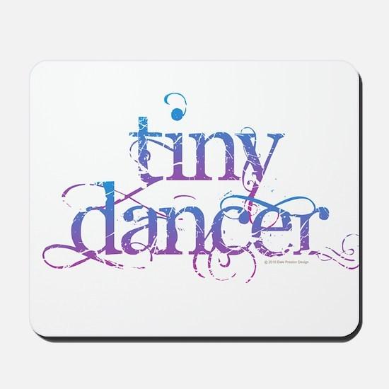 Tiny Dancer Mousepad