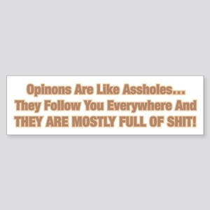 Opinions Are Like Assholes Sticker (Bumper)