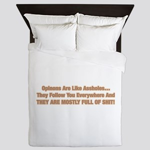 Opinions Are Like Assholes Queen Duvet