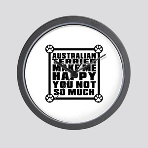 Australian Terrier Dog Make Me Happy Wall Clock