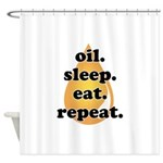 oil.sleep.eat.repeat Shower Curtain