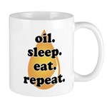 oil.sleep.eat.repeat Mug