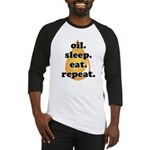 oil.sleep.eat.repeat Baseball Jersey