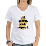 oil.sleep.eat.repeat Women's V-Neck T-Shirt