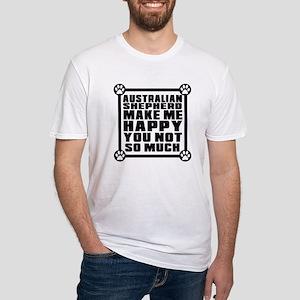 Australian Shepherd Dog Make Me Hap Fitted T-Shirt
