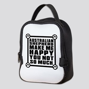 Australian Shepherd Dog Make Me Neoprene Lunch Bag