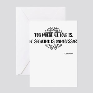 Where All Love Is Outlander Greeting Cards