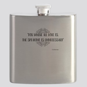 Where All Love Is Outlander Flask