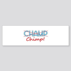Champ - Chimp Bumper Sticker