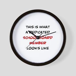 dedicated school board member Wall Clock