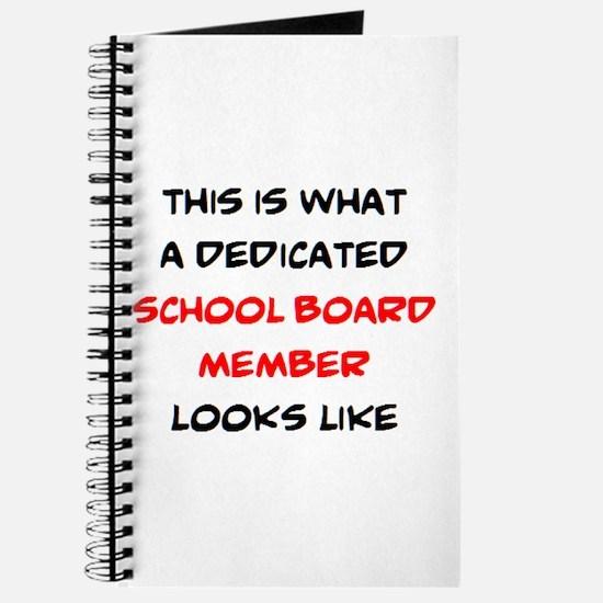 dedicated school board member Journal