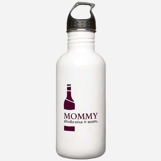 Mommy Drinks Wine and Water Bottle