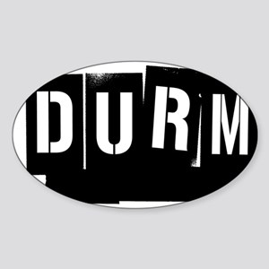 RENT DURM Sticker