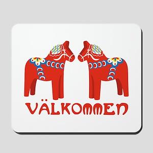 Swedish Horse Valkommen Mousepad