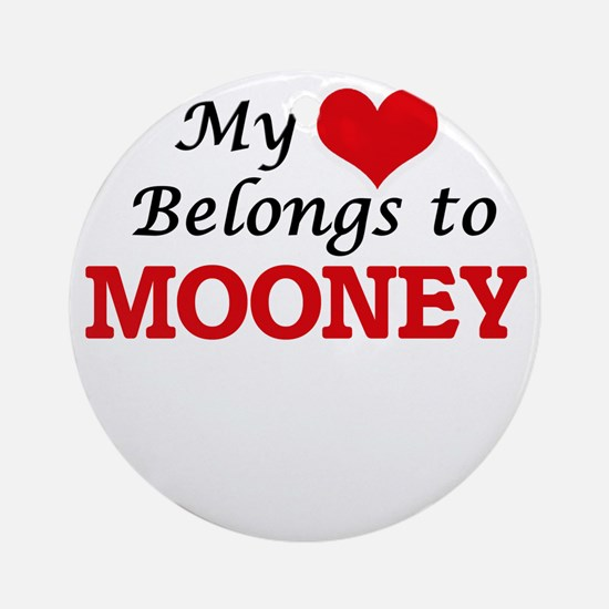 My Heart belongs to Mooney Round Ornament