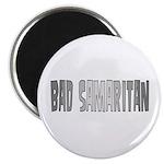 Bad Samaritan Magnet