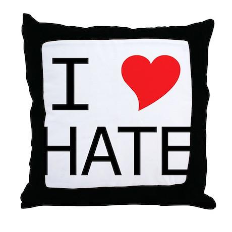 I Heart Hate Throw Pillow