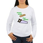 Measure twice cut once Long Sleeve T-Shirt