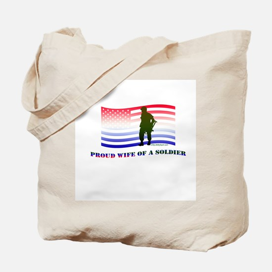 PROUD WIFE OF A SOLDIER Tote Bag
