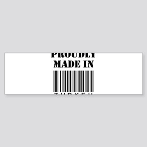 Proudly made in Turkey Bumper Sticker