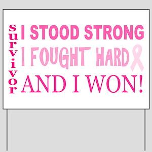 I Stood Strong Yard Sign