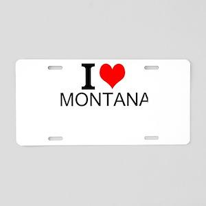 I Love Montana Aluminum License Plate