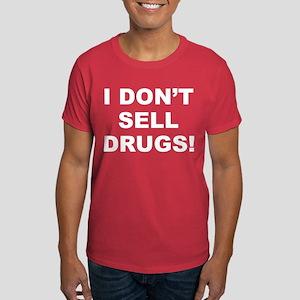 I Don't Sell Drugs! Men's Dark T-Shirt