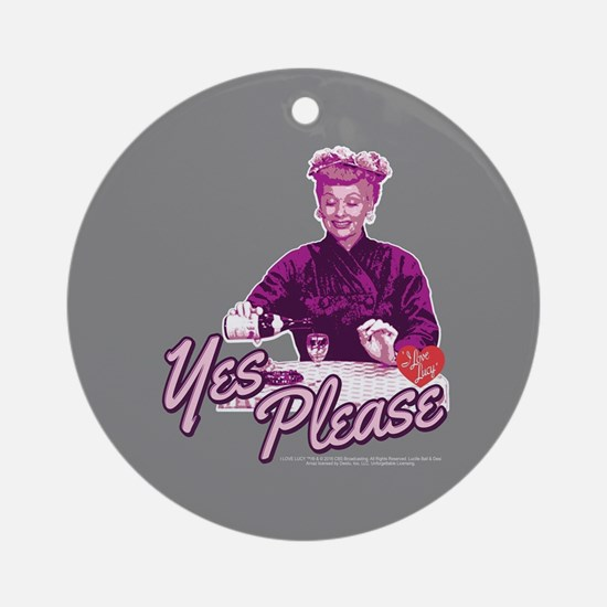 I Love Lucy: Yes Please Round Ornament
