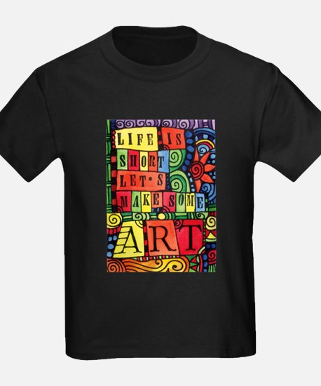 Let's Make Art! Quote for Artist T-Shirt
